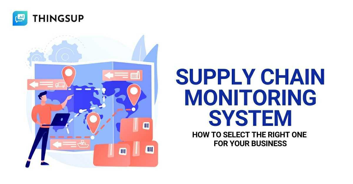 supply chain monitoring system